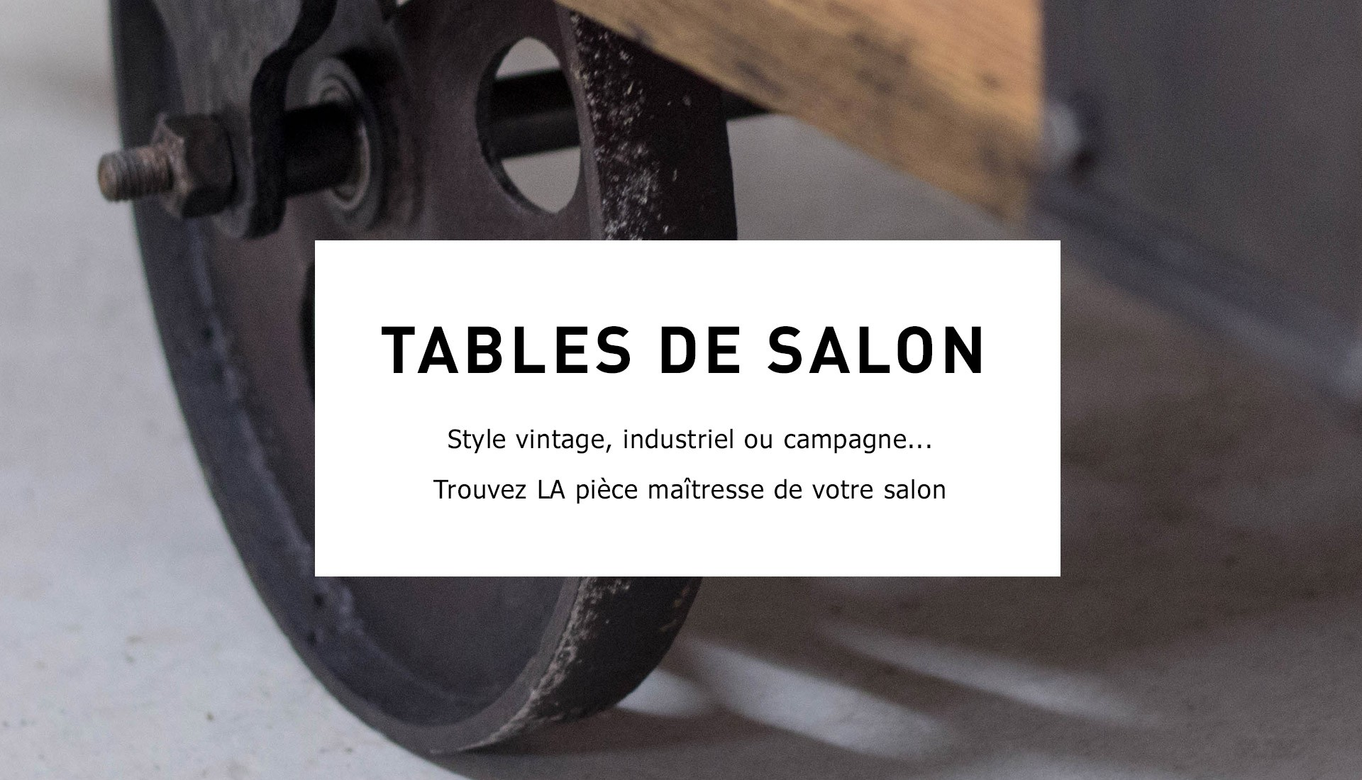 Tables basses pour le salon
